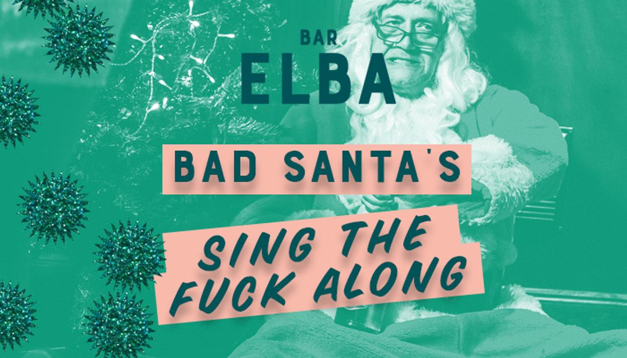 Bad Santa's Sing The F**k Along's event image