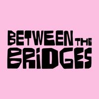Between The Bridges's logo
